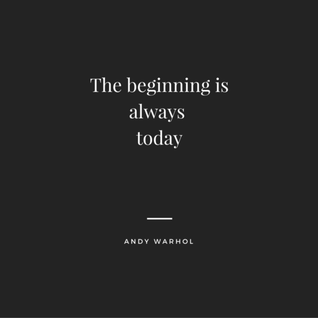 The beginning isalways today